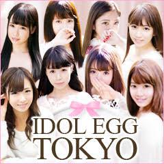 I DOL EGG TOKYO - 品川