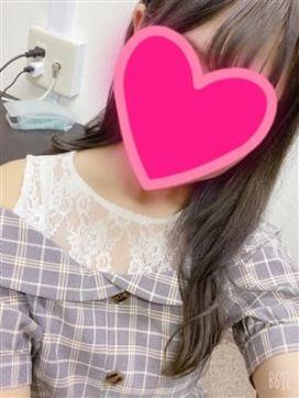 もえか★完全未経験|フルフル☆60分10000円☆(RUSH ラッシュ グループ)で評判の女の子