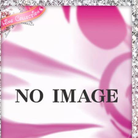 ロナ【業界未経験のFカップ巨乳美少女】 | 姫コレクション 郡山店(郡山)