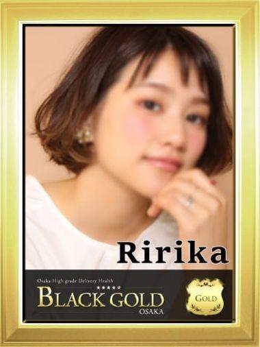 りりか|Black Gold Osaka - 梅田風俗
