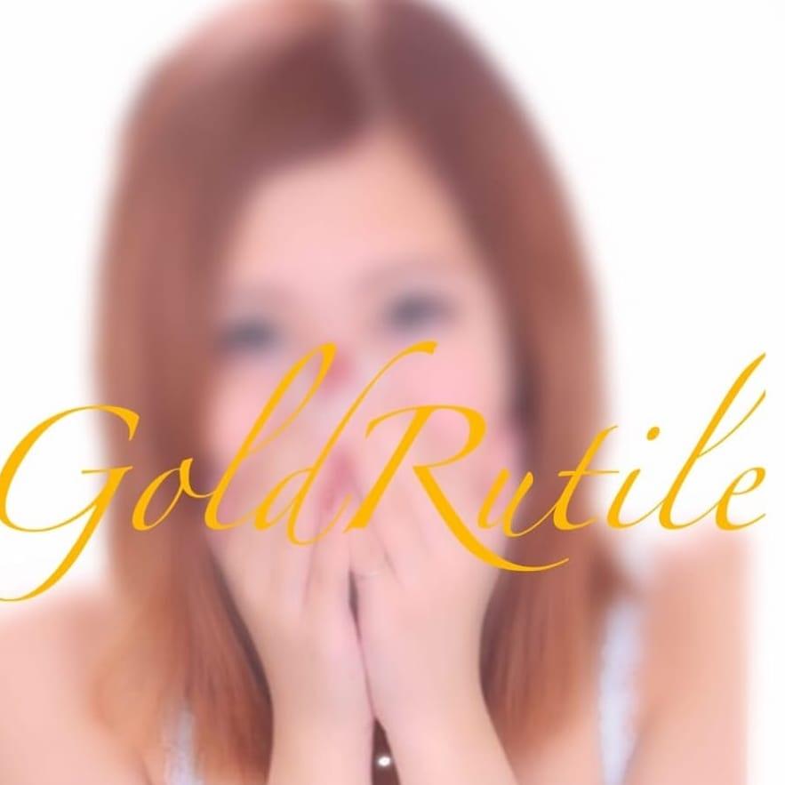 Gold Rutile~ゴールドルチル~ - 神栖・鹿島派遣型風俗