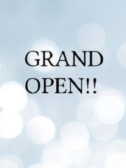 GRAND OPEN!! | ピアジェ - 神戸・三宮風俗