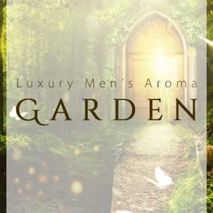 Garden | Luxury Men's Aroma Garden - 福岡市・博多風俗