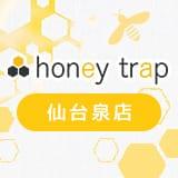 honey trap 仙台泉店