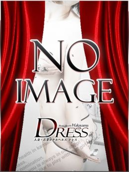 ユメ | DRESS(ドレス) - 和歌山市近郊風俗