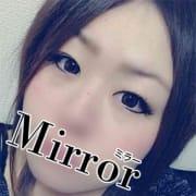 るい|Mirror 南大阪店 - 岸和田・関空風俗