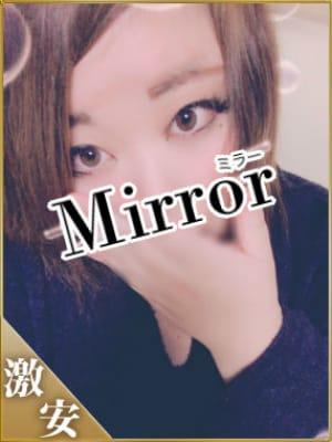 みずほ|Mirror 南大阪店 - 岸和田・関空風俗