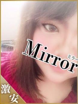 いつき   Mirror 南大阪店 - 岸和田・関空風俗