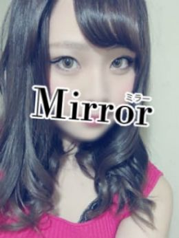 みかさ | Mirror 南大阪店 - 岸和田・関空風俗