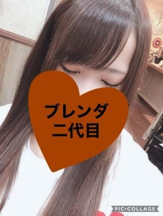 ★二代目★ ブレンダ|梅田デリヘルの最新写メ日記