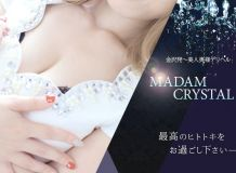 MADAM CRYSTAL - 小松・加賀