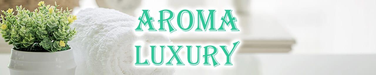 Aroma Luxury